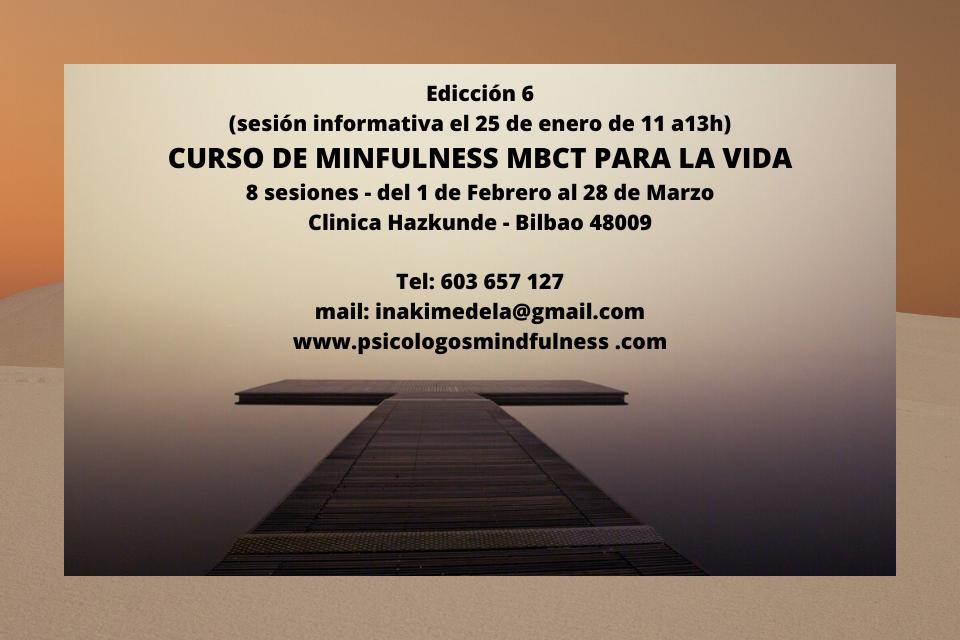 6ed. Nuevo Curso de MBCT-L (Mindfulness basado en Terapia Cognitiva) – 8 semanas / Bilbao