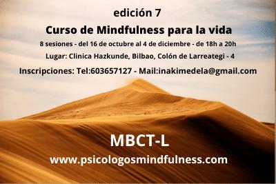 7ed. Nuevo Curso de MBCT-L (Mindfulness basado en Terapia Cognitiva) – 8 semanas / Bilbao