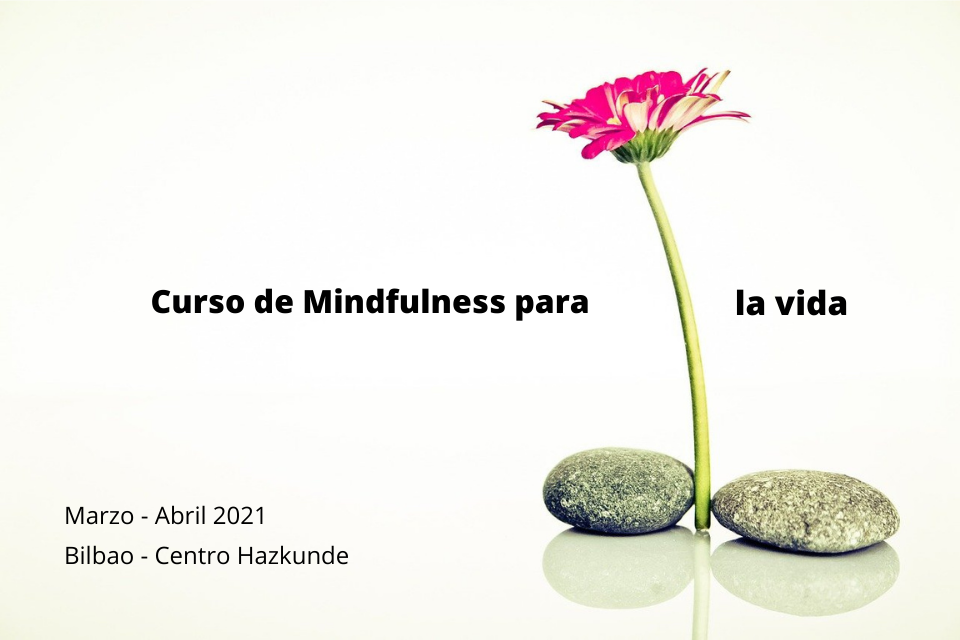 Curso Mindfulness Hazkunde  2021 marzo/abril
